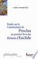 tudes sur le commentaire de Proclus au premier livre des   l  ments d Euclide