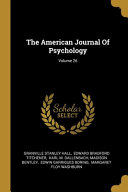 The American Journal Of Psychology  Volume 26 Book PDF