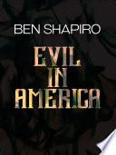 Book Evil in America