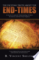 THE EXCITING TRUTH ABOUT THE END TIMES Book PDF
