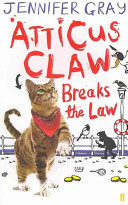 Atticus Claw Breaks The Law : burglar! when atticus receives an anonymous message summoning...