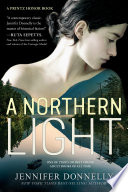A Northern Light : a writer against the wishes of...
