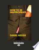 How to Be Inappropriate Book PDF