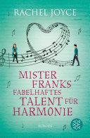 Mister Franks fabelhaftes Talent f  r Harmonie