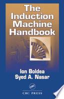 The Induction Machine Handbook