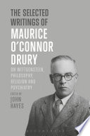 The Selected Writings of Maurice O   Connor Drury