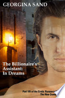 The Billionaire s Assistant Part 8  In Dreams