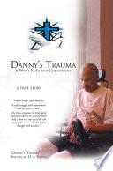 Danny s Trauma