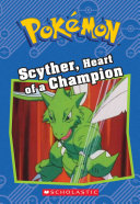 Scyther  Heart of a Champion
