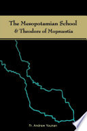 The Mesopotamian School   Theodore of Mopsuestia