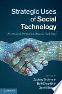 Strategic Uses Of Social Technology