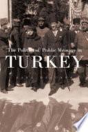 The Politics of Public Memory in Turkey