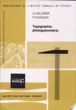 Topographie, photogrammétrie - ISBN:9782710810551