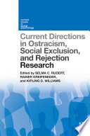 Current Directions In Ostracism Social Exclusion And Rejection Research