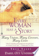 Every Woman Has a Story TM