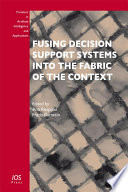 Fusing Decision Support Systems Into The Fabric Of The Context