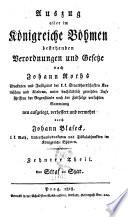 Auszug aller im K  nigreiche B  hmen bestehenden Verordnungen und Gesetze nach Johann Roths