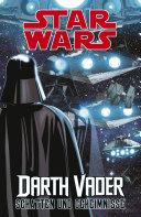 Star Wars Darth Vader - Schatten und Geheimnisse