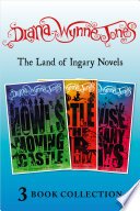 The Land of Ingary Trilogy (includes Howl's Moving Castle)