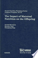 The Impact Of Maternal Nutrition On The Offspring book