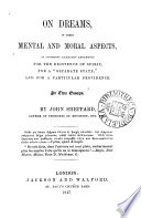 On Dreams In Their Mental And Moral Aspects