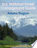 U S  National Forest Campground Guide  Alaska Region