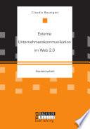 Externe Unternehmenskommunikation im Web 2.0