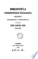 Biblioteca femminile italiana  raccolta  posseduta e descritta dal conte P L  Ferri