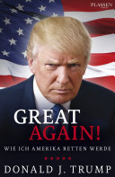 Donald J. Trump: Great again!