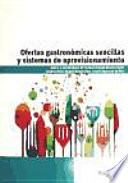 OFERTAS GASTRONOMICAS SENCILLAS Y SISTEMAS DE APROVISIONAMI