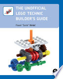 The Unofficial Lego Technic Builder S Guide
