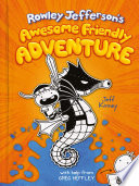 Book Rowley Jefferson s Awesome Friendly Adventure