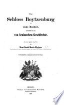 Das Schloss Boytzenburg, und seine Besitzer, insonderheit aus dem von Arnimschen Geschlechte