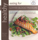 Healthly Eating For Lower Blood Pressure