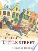 The Hero of Little Street Book PDF