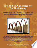How to Sell a Business for the Most Money Third Edition