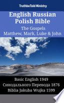English Russian Polish Bible The Gospels Ii Matthew Mark Luke John