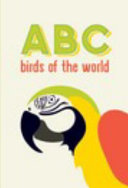 Abc Birds Of The World