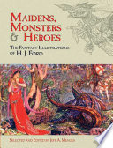 Maidens  Monsters and Heroes