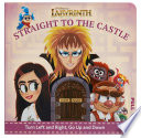 Jim Henson s  Labyrinth  Straight to the Castle Book PDF