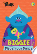 Biggie And The Disastrous Dance Dreamworks Trolls