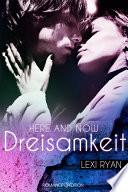 Here and Now  Dreisamkeit