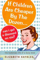 If Children Are Cheaper by the Dozen... Can I Get a Discount on Six?
