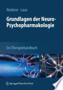 Grundlagen der Neuro Psychopharmakologie