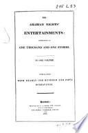 The Arabian Nights' Entertainments: Consisting Of One Thousand And One Stories : ...