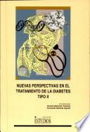 Nuevas perspectivas en el tratamiento de la diabetes tipo II