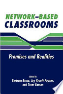 Network-Based Classrooms Networks For Interaction System For