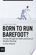 Born to Run Barefoot