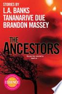 The Ancestors  Book PDF