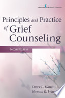 Principles And Practice Of Grief Counseling Second Edition